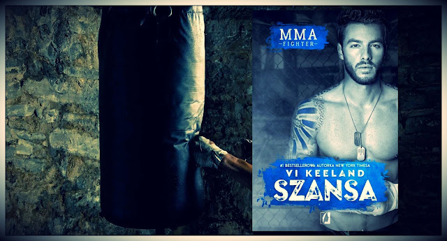 """MMA Fighter. Szansa"" Vi Keeland"