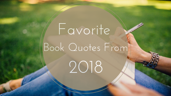 My Favorite Book Quotes from 2018