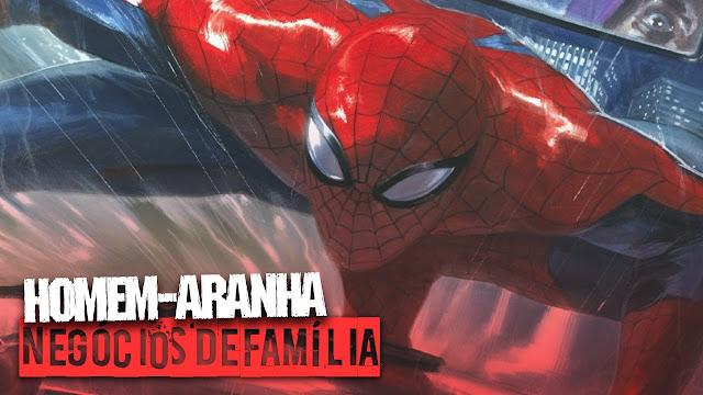 O Espetacular Homem-Aranha: Negócios de Família