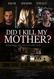 Watch Did I Kill My Mother? Online Free 2018 Putlocker