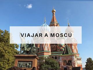 viajar a Moscu Rusia