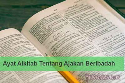 ayat alkitab tentang ajakan beribadah