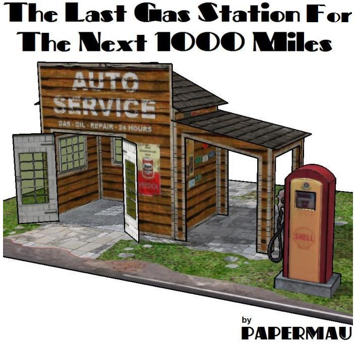Papermau The Last Gas Station For The Next 1000 Miles