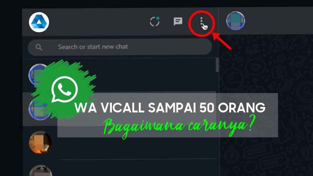 Cara Meeting menggunakan Whatsapp Groupcall sampai dengan 50 orang