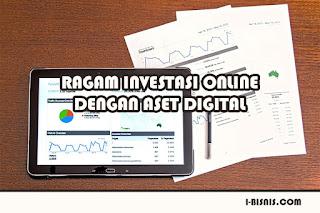Ragam Investasi Online Dengan Aset Digital