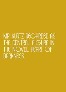 Mr. Kurtz as the central figure in the novel