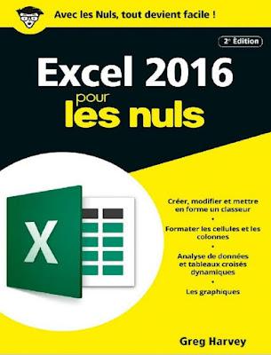 Excel 2016 pour les Nuls poche, 2e édition (POCHE NULS) - Harvey Greg