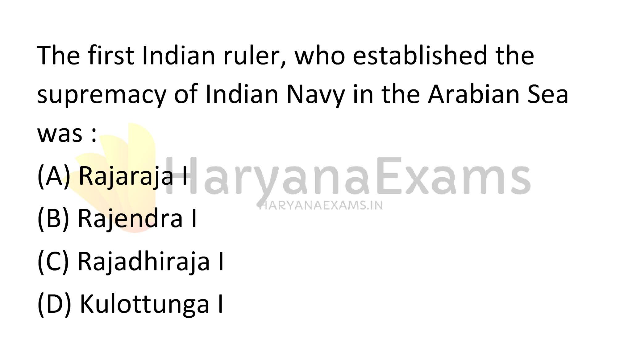 The first Indian ruler, who established the supremacy of the Indian Navy in the Arabian Sea was :