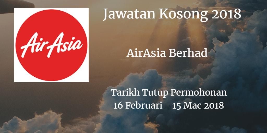 Jawatan Kosong AirAsia Berhad 16 Februari - 15 Mac 2018