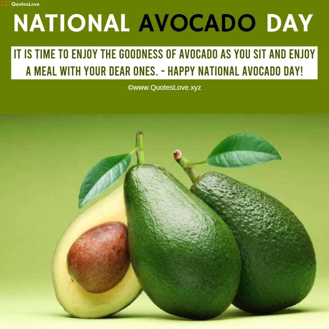 National Avocado Day Quotes, Sayings, Wishes, Greetings, Messages, Images, Pictures, Poster