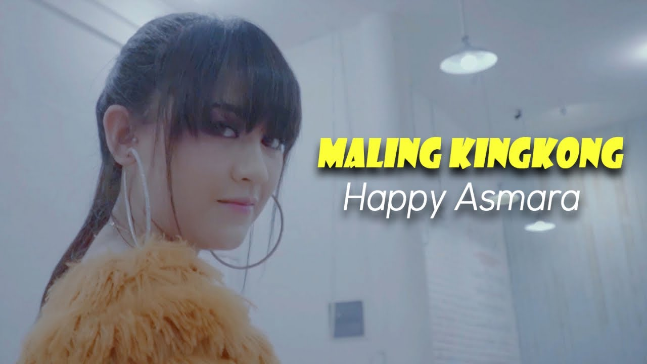 Happy Asmara - Maling Kingkong Chord