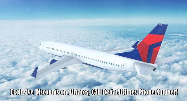 Exclusive Discounts On Airfares, Call Delta Airlines Phone Number!