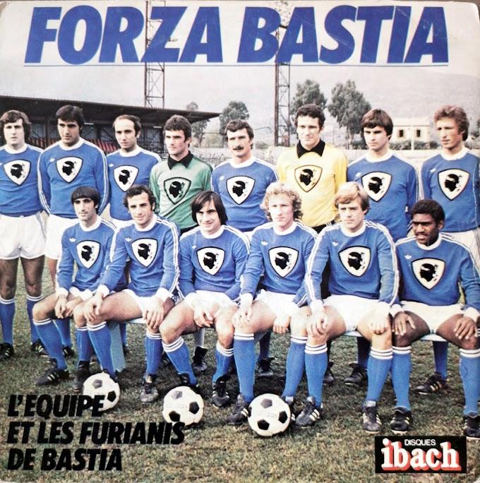 LES FURIANIS. Forza Bastia (1978).
