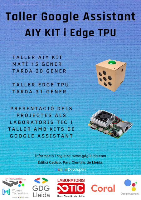 Primeros talleres 2020: Do-it-yourself Artificial Intelligence: Google AIY kits voz y video, y Edge TPU