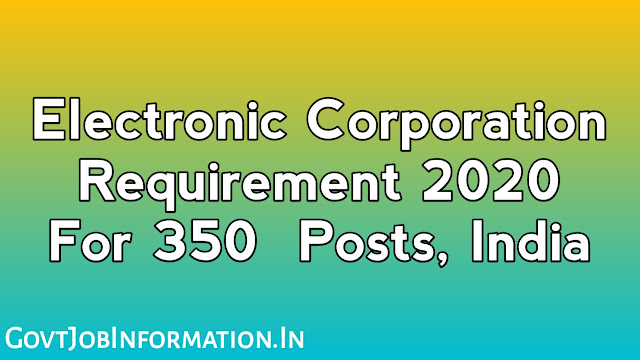 Electronic Corporation of India Limited has given a notification for the recruitment of 350 posts of the technical officer under contractual basis appointment. If you are interested in this job then click here