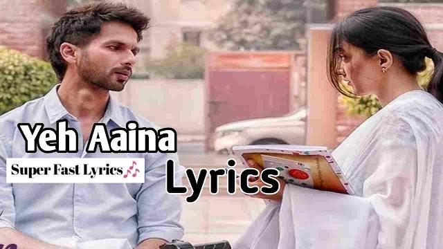 Yeh Aaina Song Lyrics - Amaal Mallik
