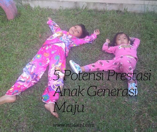 5 Potensi Prestasi Anak Generasi Maju