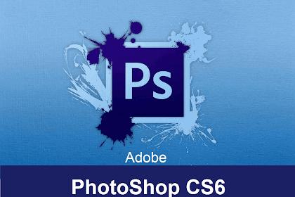 Tải Photoshop CS6 Full Crack 32/64 Bit + Bản Quyền Vĩnh Viễn
