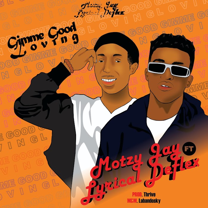 Music]-Motzy-Jay-Gimmi-good-loving-ft-Lyrical-deflex