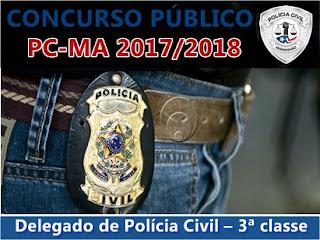 concurso Delegado de Polícia Civil-MA