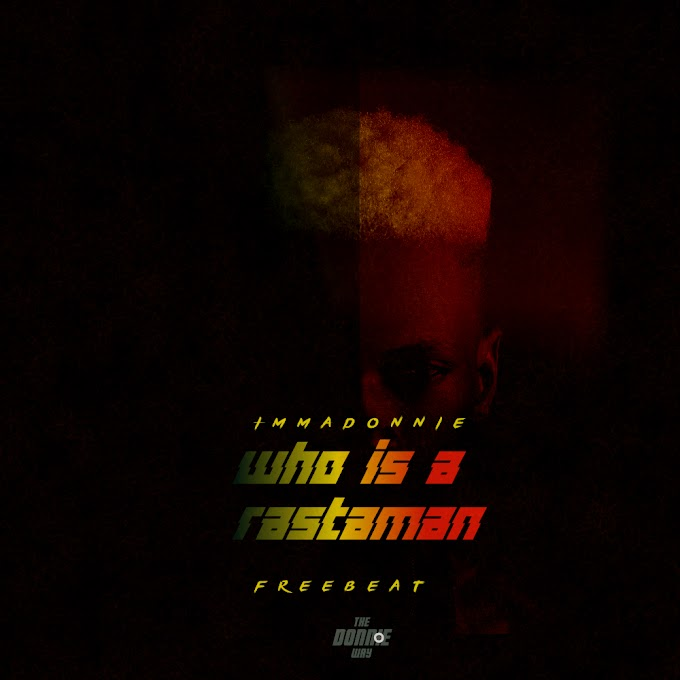 Freebeat - Who is a Rastaman