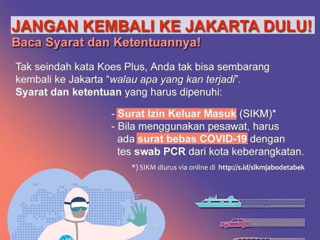 Setelah Lebaran Mau Balik Lagi ke Jakarta? Perhatikan Hal-hal Berikut