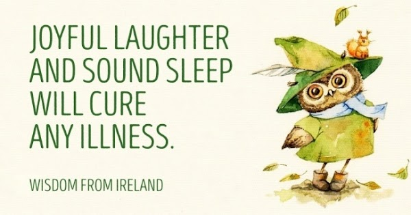 20 wonderful Irish proverbs filled with humour, love and wisdom