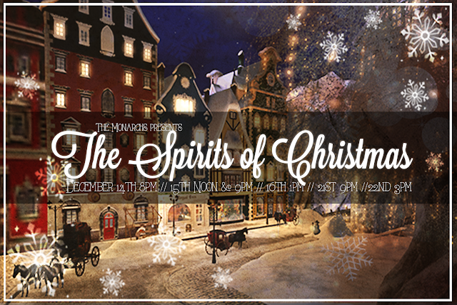 [The Monarchs] The Spirits of Christmas