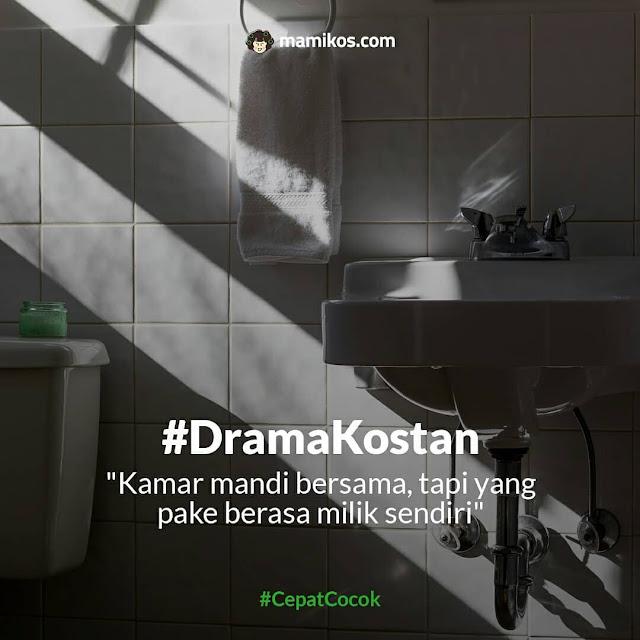 Drama kosan kamar mandi seperti milik sendiri