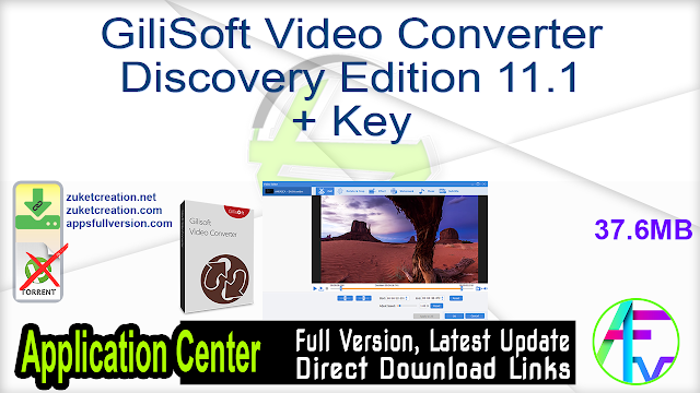 GiliSoft Video Converter Discovery Edition 11.1 + Key