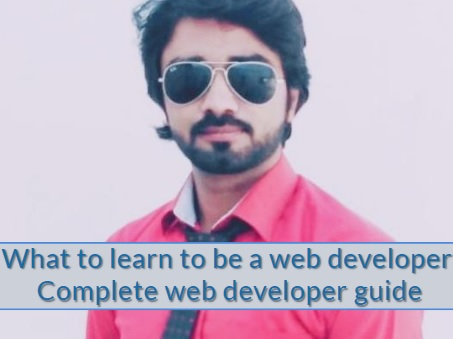 What to learn to be a web developer