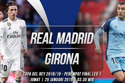 Live Streaming Real Madrid vs Girona 25/01/2019