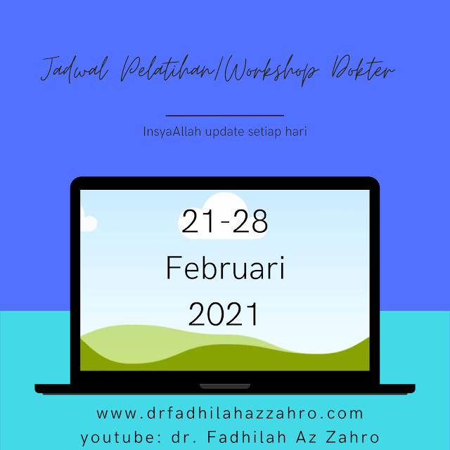 Jadwal Pelatihan/Workshop Dokter 21-28 Februari 2021