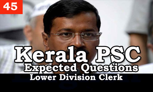 Kerala PSC - Expected/Model Questions for LD Clerk - 45