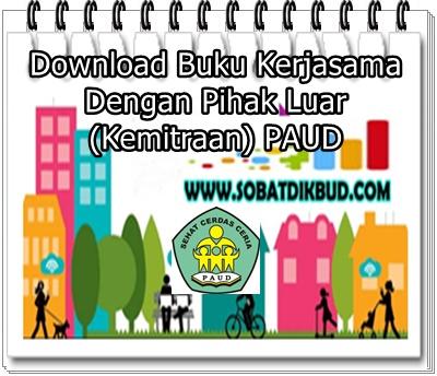 Download Buku Kerjasama Dengan Pihak Luar (Kemitraan) PAUD