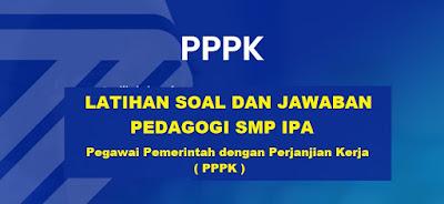 Soal dan Kunci Jawaban Pedagogi SMP IPA PPPK