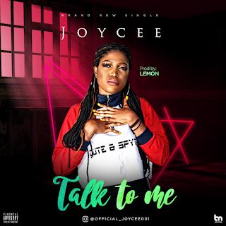 Joycee - Talk To Me (Prod. by Lemon)