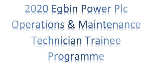 2020-egbin-power-plc-operations-&-maintenance-technician-trainee-programme