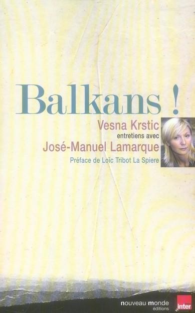 Balkans ! - Vesna Krtisc,José-Manuel Lamarque