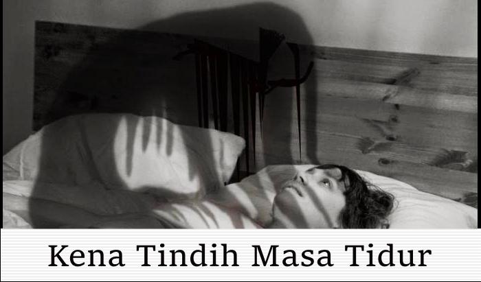 Kena Tindih Masa Tidur Ada Kaitan Dengan Jin, Betulkah?
