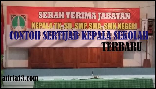 Download Contoh Penyerahan Jabatan (SERTIJAB) Kepala Sekolah Terbaru