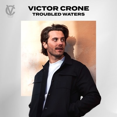 Victor Crone - Troubled Waters (2020) - Album Download, Itunes Cover, Official Cover, Album CD Cover Art, Tracklist, 320KBPS, Zip album