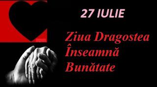 27 iulie: Ziua Dragostea Înseamnă Bunătate