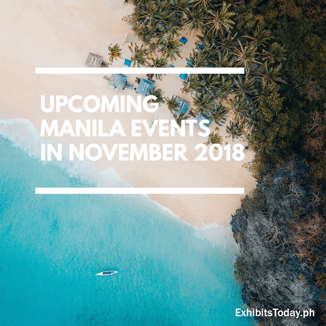 Upcoming Manila Events in November 2018