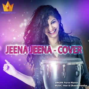 Jeena Jeena – Female Cover
