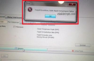 Input Faktur Pajak Error Terjadi Kesalahan, Tidak Dapat Menyimpan Faktur