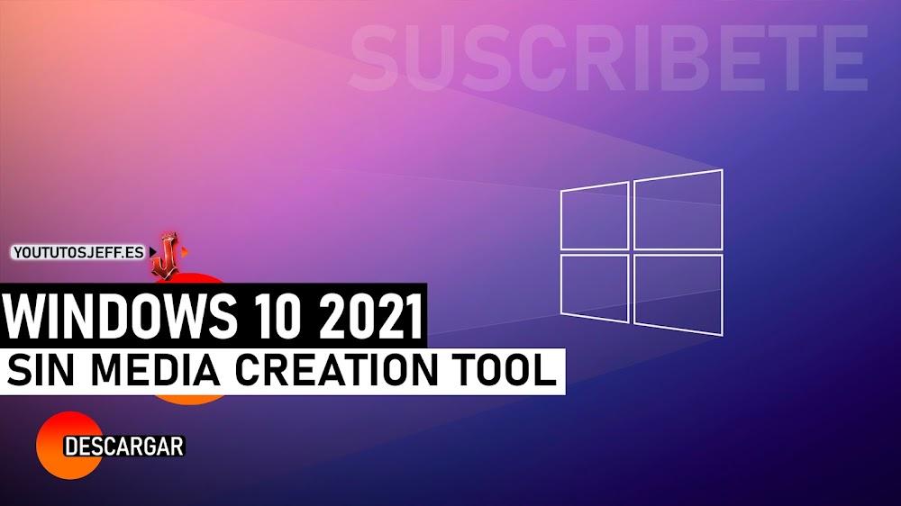 Descargar Windows 10 2021 ISO Gratis Español (32 y 64 bits) - Descargar Windows 10 Sin Media Creation Tool