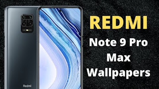 Redmi Note 9 Pro Max Full HD Wallpapers