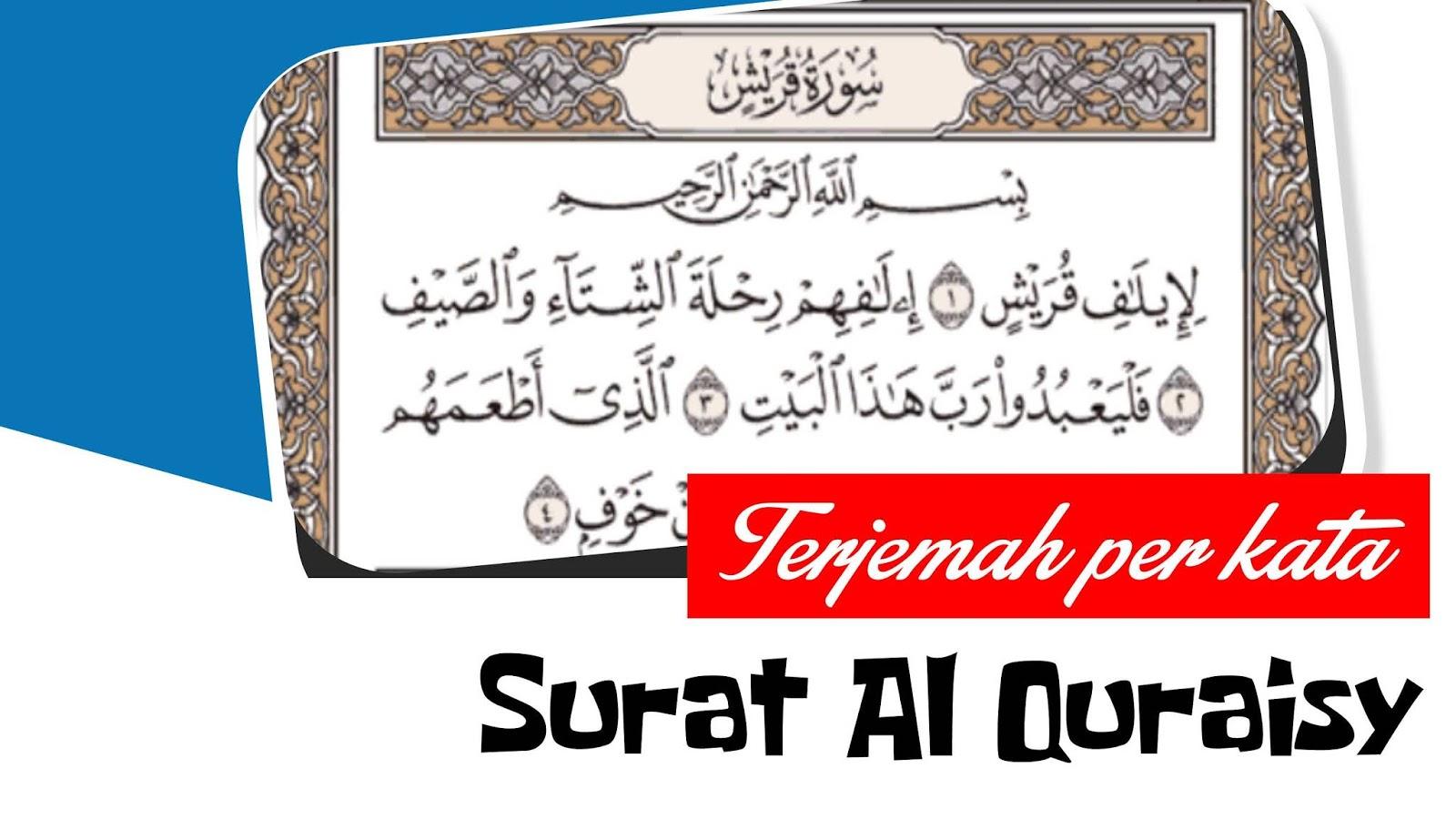 Terjemah Per Kata Surat Al Quraisy