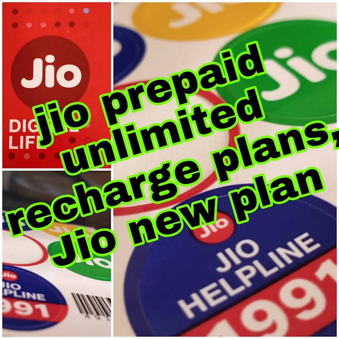 Jio new plan latest 2020, jio prepaid unlimited recharge plans